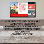 How new technologies are improving resident engagement in retirement communities with in-suite programs & communications