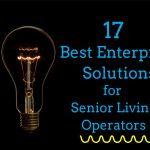 17 Best Enterprise Solutions for Senior Living Operators